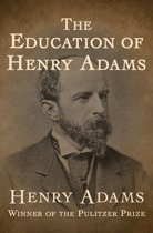 The Education of Henry Adams (Pulitzer Prize for Biography or Autobiography 1919)