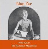 Nan Yar - Who am I?