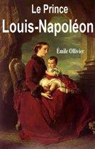 Le Prince Louis-Napoléon