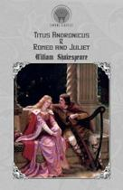 Titus Andronicus & Romeo and Juliet