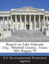Report on Lake Colorado City, Mitchell County, Texas