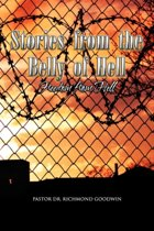 Stories from the Belly of Hell