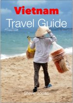 Vietnam Travel Guide - Attractions, Eating, Drinking, Shopping & Places To Stay
