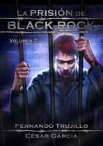 La prisión de Black Rock: Volumen 7
