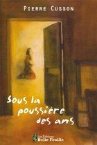 Boek cover Sous la poussière des ans van Pierre Cusson