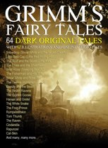Grimm's Fairy Tales: 64 Dark Original Tales with 62 Illustrations (Also, Free Links to Audio Files)