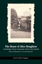 The House of Alice Roughton