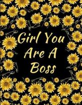Girl You Are A Boss