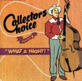What A Night - Collector's Choice