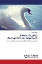 Brainstilling an Experiential Approach
