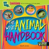 The Wise Animal Handbook Louisiana