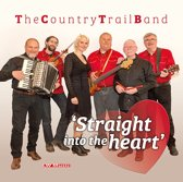 The Country Trail Band - Straight Into The Heart