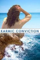Karmic Conviction