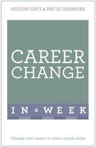 Career Change In A Week