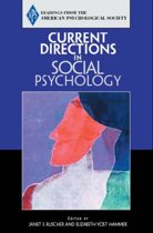 Current Directions in Social Psychology