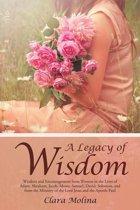 A Legacy of Wisdom