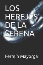Los Herejes de la Serena