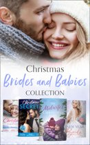 Christmas Brides And Babies Collection (Mills & Boon e-Book Collections)