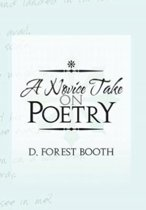 A Novice Take on Poetry