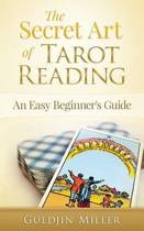 The Secret Art of Tarot Reading
