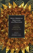Asian American Identities and Practices