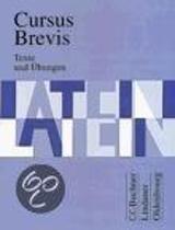 Cursus Brevis. Texte und Übungen
