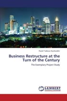 Business Restructure at the Turn of the Century
