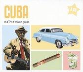 Naive Music Guides - Cuba