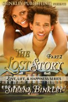 Love, Life, & Happiness: The Lost Story Part 2