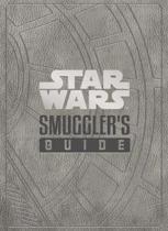Star Wars - The Smuggler's Guide