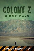 Colony Z: First Days (Vol. 3)