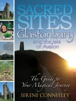 Sacred Sites: Glastonbury