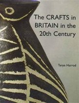 The Crafts in Britain in the Twentieth Century