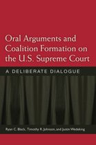 Oral Arguments and Coalition Formation on the U.S. Supreme Court