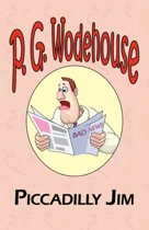 Piccadilly Jim - From the Manor Wodehouse Collection, a Selection from the Early Works of P. G. Wodehouse