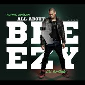 All About Breezy-Chris Brown By Dj