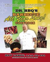 Dr. BBQ's ''Barbecue All Year Long!'' Cookbook