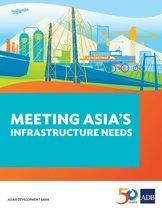 Meeting Asia's Infrastructure Needs