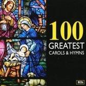 100 Greatest Carols &  Hymns