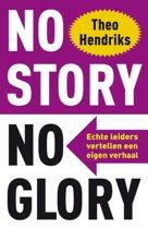 No story no glory