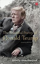 Beautiful Poetry of Donald Trump