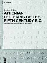 Athenian Lettering of the Fifth Century