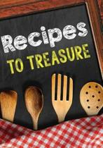 Recipes to Treasure