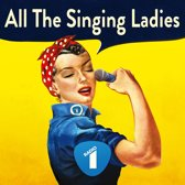 All The Singing Ladies