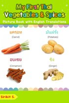 My First Thai Vegetables & Spices Picture Book with English Translations