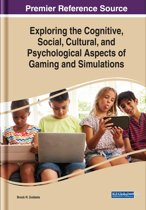 Exploring the Cognitive, Social, Cultural, and Psychological Aspects of Gaming and Simulations