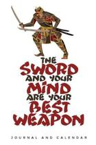 The Sword and Your Mind Are Your Best Weapon