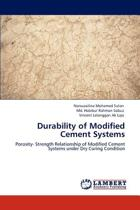Durability of Modified Cement Systems