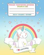 Composition Notebook Grades K-2 I Unicorn: Picture drawing and Dash Mid Line hand writing paper Magic Story Paper Journal Primary - Love Design