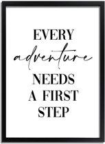 DesignClaud Every adventure needs a first step - Tekst poster - Zwart wit A4 poster zonder fotolijst